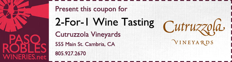 Cutruzzola Vineyards 2-for-1 Coupon | Paso Robles Wineries - Wine Tasting Specials