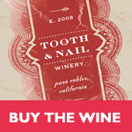 Tooth and Nail buy the wine